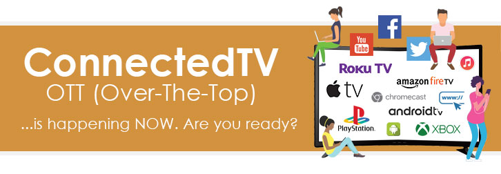 ConnectTV OTT Over the Top